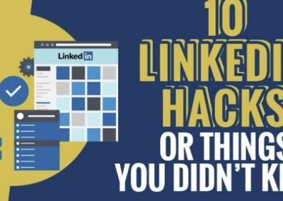 10 LinkedIn Hacks or Things You Didn't Know