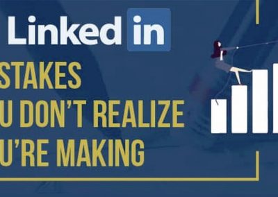 10 LinkedIn Mistakes You Don't Realize You're Making