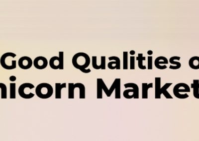 10 Qualities of a 'Unicorn Marketer'