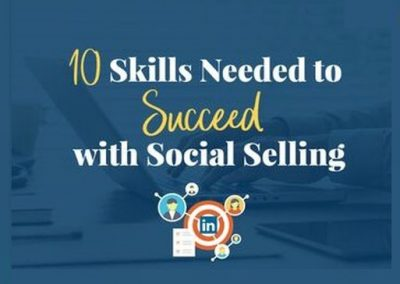 10 Skills to Succeed with Social Selling on LinkedIn [Infographic]
