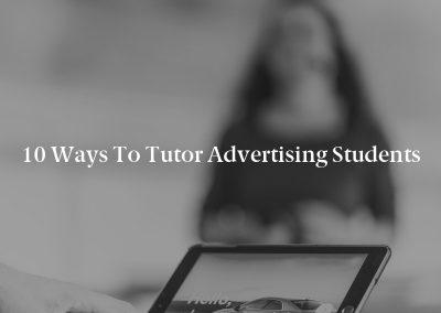 10 Ways to Tutor Advertising Students