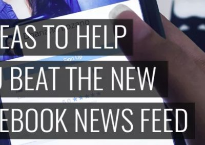 7 Ideas to Help You Beat the New Facebook News Feed Changes