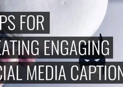 7 Tips for Creating Engaging Social Media Captions
