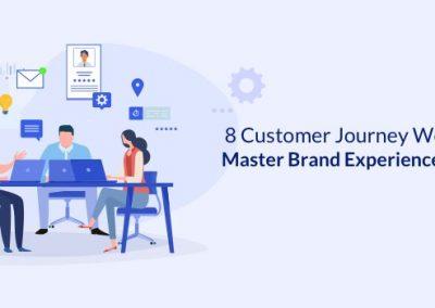 8 Customer Journey Workflows to Master Brand Experience Marketing