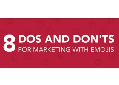 8 Do's and Don'ts for Marketing with Emojis [Infographic]
