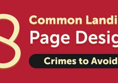 8 Landing Page Mistakes to Avoid at All Costs [Infographic]