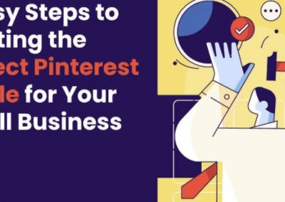 8 Steps to Crafting the Perfect Pinterest Profile for Your Business [Infographic]