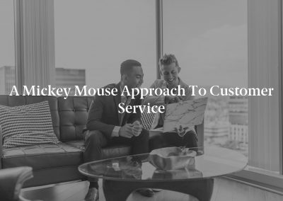 A Mickey Mouse Approach to Customer Service