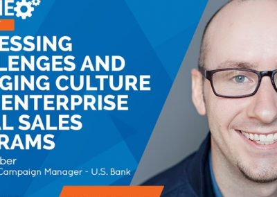 Addressing Challenges, and Changing Culture, with Enterprise Social Sales Programs [Podcast]