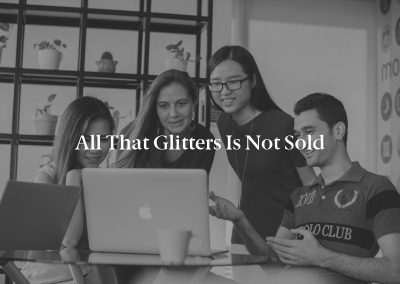 All That Glitters is Not Sold