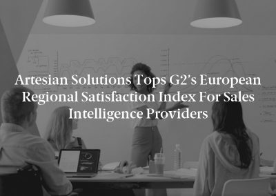 Artesian Solutions Tops G2's European Regional Satisfaction Index for Sales Intelligence Providers