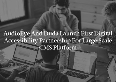 AudioEye and Duda Launch First Digital Accessibility Partnership for Large-Scale CMS Platform