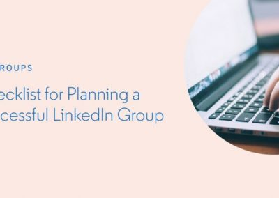 Checklist for Planning a Successful LinkedIn Group [Infographic]