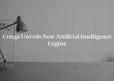 Conga Unveils New Artificial Intelligence Engine
