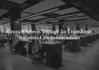 Crunch Selects Vonage to Transform Business Communications