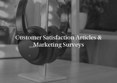 Customer Satisfaction Articles & Marketing Surveys