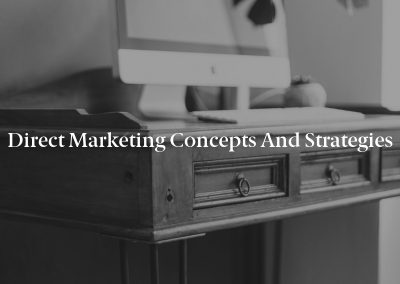Direct Marketing Concepts and Strategies
