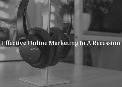 Effective Online Marketing in a Recession