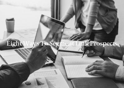 Eight Ways to Segment Link Prospects