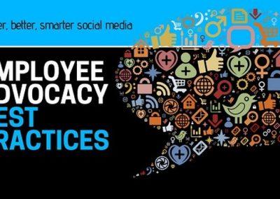 Employee Advocacy Best Practices for Bigger, Better, Smarter Social Media