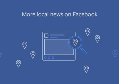 Facebook to Give Local News Stories a News Feed Boost, Starting in the U.S.