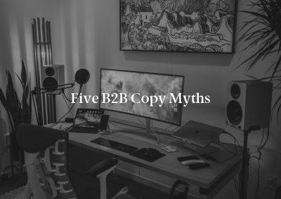 Five B2B Copy Myths