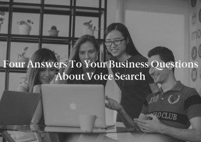 Four Answers to Your Business Questions About Voice Search