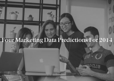 Four Marketing Data Predictions for 2014