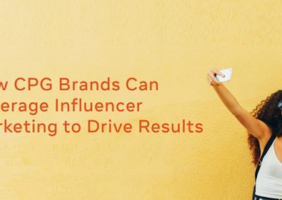 How CPG Brands Can Leverage Influencer Marketing to Drive Results [Infographic]