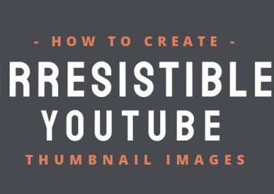 How to Create Irresistible YouTube Thumbnail Images for Your Videos [Infographic]