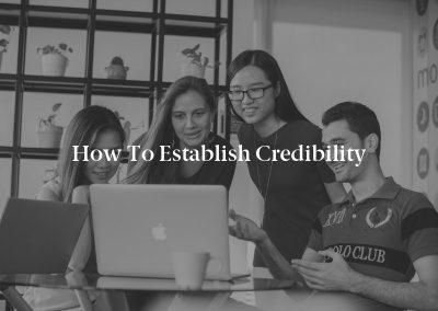 How to Establish Credibility