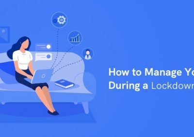How to Manage Your CRM During a Lockdown: Part 2