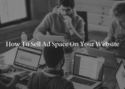 How to Sell Ad Space on Your Website