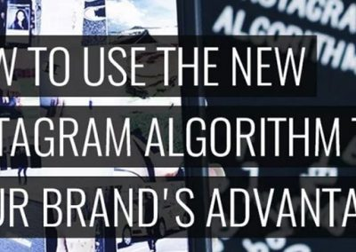 How to Use the Instagram Algorithm to Your Brand's Advantage