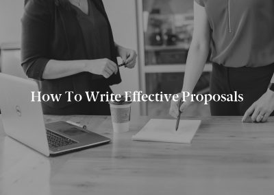 How to Write Effective Proposals