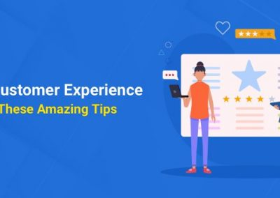 Improve Customer Experience ROI With These Tips