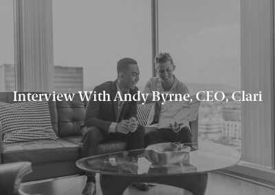 Interview with Andy Byrne, CEO, Clari
