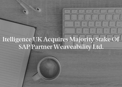 itelligence UK Acquires Majority Stake of SAP Partner Weaveability Ltd.