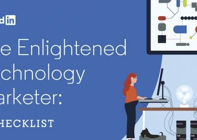 LinkedIn Publishes New Checklist for Tech Marketers [Infographic]