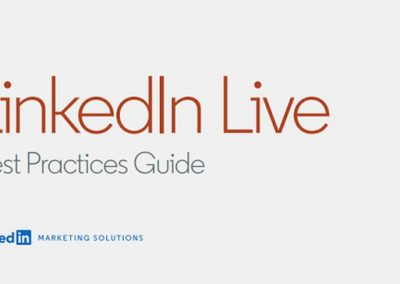 LinkedIn Publishes New Guide on How to Make Best Use of LinkedIn Live