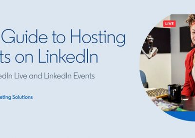 LinkedIn Publishes New Guide on Using Its Events and Live-Streaming Tools