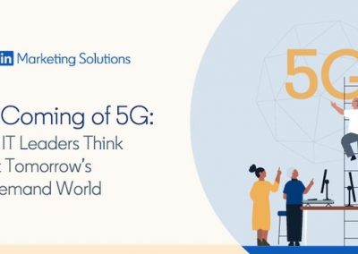 LinkedIn Publishes New Research on the Impacts of 5G [Infographic]
