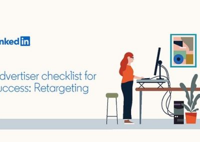 LinkedIn Shares New List of Retargeting Best Practices and Tips [Infographic]