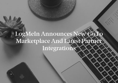 LogMeIn Announces New GoTo Marketplace and Latest Partner Integrations