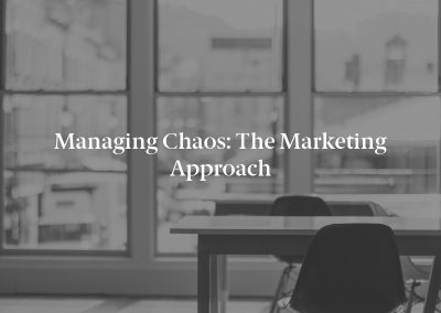 Managing Chaos: The Marketing Approach