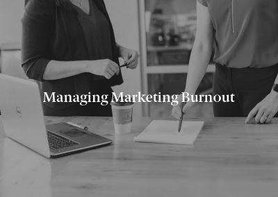 Managing Marketing Burnout