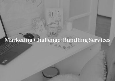 Marketing Challenge: Bundling Services