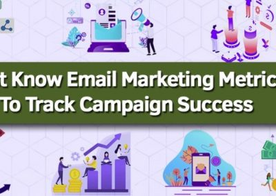 Must Know Email Marketing Metrics To Track Campaign Success [Infographic]