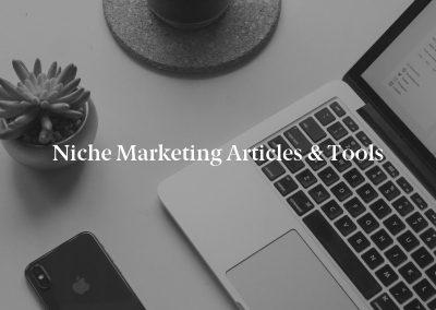 Niche Marketing Articles & Tools