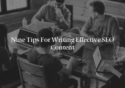 Nine Tips for Writing Effective SEO Content
